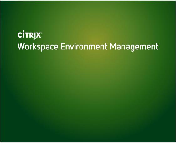 Citrix WorkSpaceEnvironment Manger (WEM) – Transformer Setting